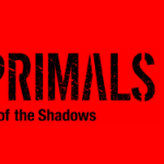 THE PRIMALSの「Out of the Shadows」が発売